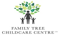 WELCOME TO FAMILY TREE CHILDCARE CENTRE